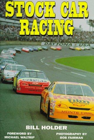 Stock Car Racing por Bill Holder