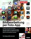 Bildbearbeitung per Foto-App