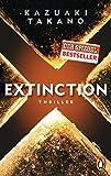 Extinction: Thriller - Kazuaki Takano