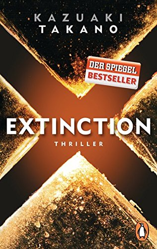 Extinction: Thriller
