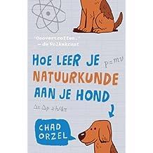 Hoe leer je natuurkunde aan je hond