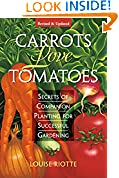 #8: Carrots Love Tomatoes: Secrets of Companion Planting for Successful Gardening