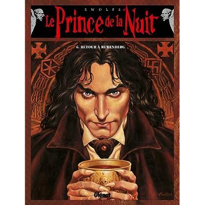 Le Prince de la nuit - Tome 06 : Retour à Ruhenberg