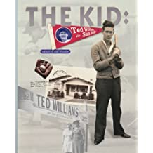The Kid: Ted Williams in San Diego by Bill Nowlin (2005-02-28)