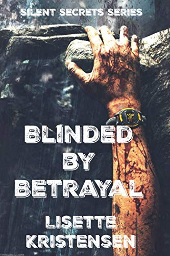 Blinded by Betrayal with Spin Drift: Book One (Silent Secrets ...