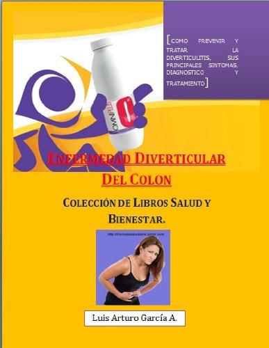 Enfermedad Diverticular del Colon (Salud y Bienestar)
