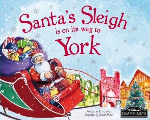Santa's Sleigh is on its Way to York