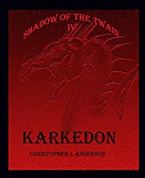 Karkedon: Shadow of the Twain IV (English Edition)