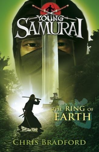 The Ring of Earth (Young Samurai, Book 4) por Chris Bradford