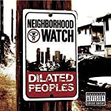 Songtexte von Dilated Peoples - Neighborhood Watch