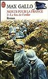 morts pour la france tome 2 le feu de l enfer 1916 1917
