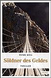 Söldner des Geldes von Peter Beck
