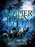 Summer Reign: A novel of the Demon Accords