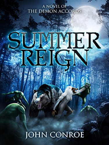 Summer Reign: A novel of the Demon Accords (English Edition)