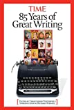 Time: 85 Years of Great Writing