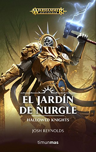El jardín de Nurgle: Hallowed Knights (Age of Sigmar)