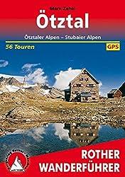 Ötztal: Ötztaler Alpen - Stubaier Alpen. 56 Touren. Mit GPS-Tracks (Rother Wanderführer)