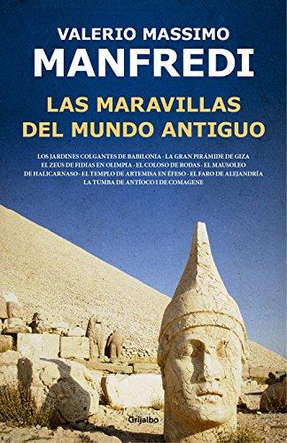 Las maravillas del mundo antiguo por Valerio Massimo Manfredi