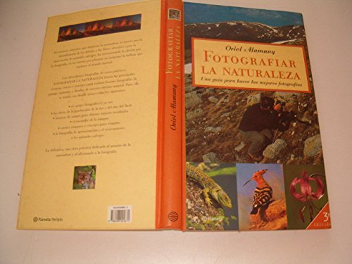Fotografiar la naturaleza (Manuales Practicos (planeta)) por Oriol Alamany
