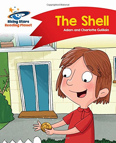 Reading Planet - The Shell - Red B: Comet Street Kids (Rising Stars Reading Planet)