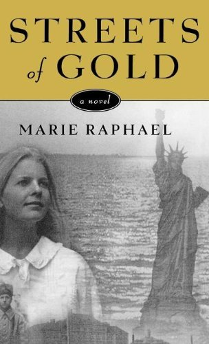 Streets of Gold by Marie Raphael (2001-05-17)