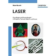 [(Laser : Grundlagen Und Anwendungen in Photonik, Technik, Medizin Und Kunst)] [By (author) Dieter Bäuerle] published on (January, 2009)