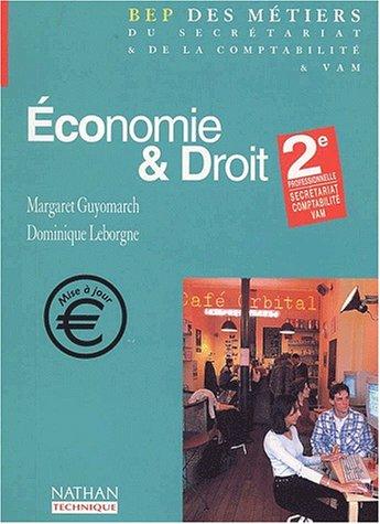 Economie & droit 2nde professionnelle Secrétariat Comptabilité VAM