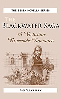 The Blackwater Saga by [Yearsley, Ian]