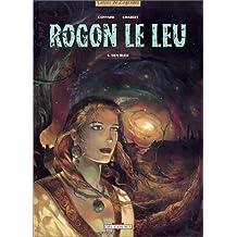 Rogon le Leu, tome 4 : Den bleiz