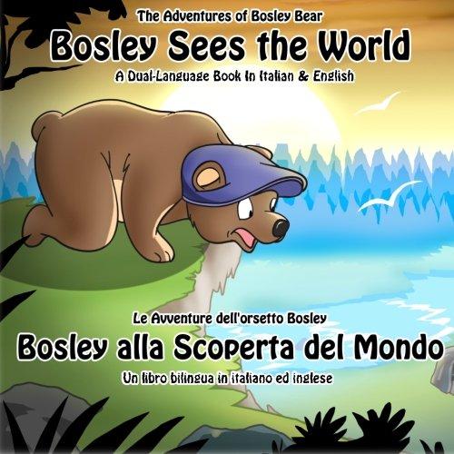Bosley Sees the World: Volume 1