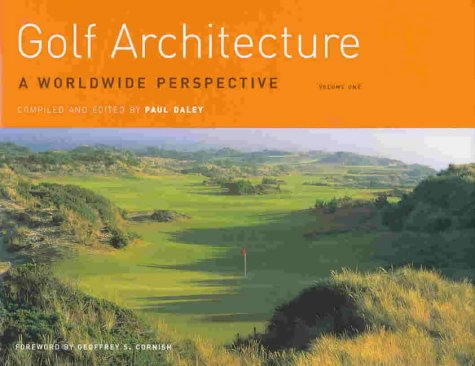 Golf Architecture: v. 1: A Worldwide Perspective