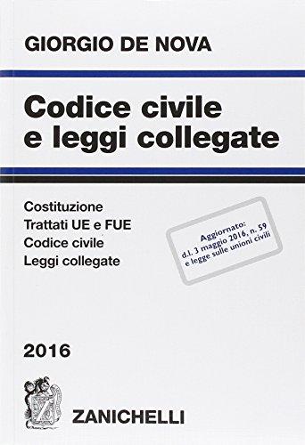 Codice civile e leggi collegate 2016. Con CD-ROM