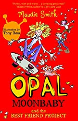 Opal Moonbaby and the Best Friend Project: Book 1