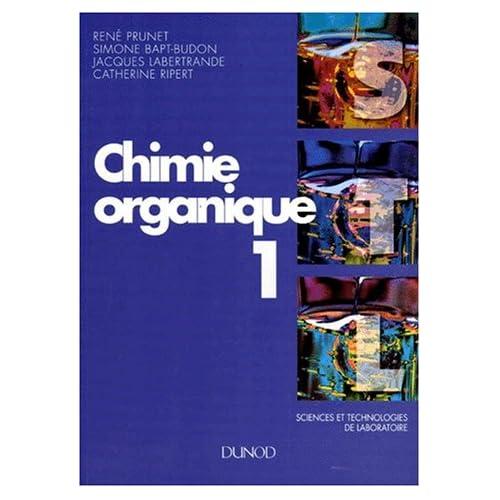CHIMIE 1ERES ET TERMINALES STL CHIMIE ORGANIQUE 1