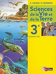 Lizeaux / Tavernier SVT 3e  Manuel de l'élève