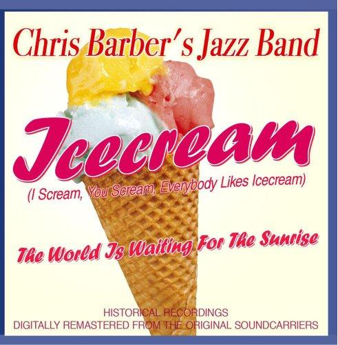 Icecream (I Scream, You Scream, Everybody Likes Icecream) (Cream I Scream Ice)