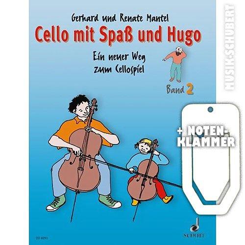 Cello mit Spaß und Hugo Band 2 inkl. praktischer Notenklammer - Ein neuer Weg zum Cellospiel für den Einzel- und Gruppenunterricht mit Kindern im Alter von 5-10 Jahren (broschiert) von Gerhard und Renate Mantel (Noten/Sheetmusic) - Alter Mantel