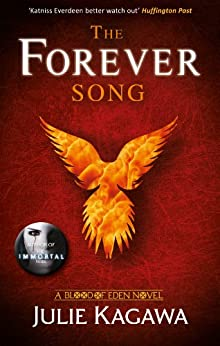 The Forever Song (Blood of Eden, Book 3) par [Kagawa, Julie]