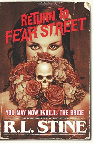 You May Now Kill the Bride (Return to Fear Street 1) por R.L. Stine