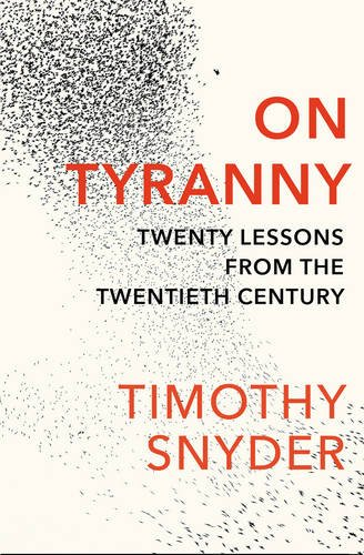 on-tyranny-twenty-lessons-from-the-twentieth-century