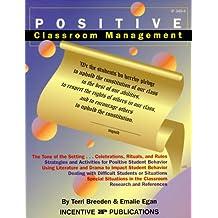 Positive Classroom Management (Kids' Stuff Series)