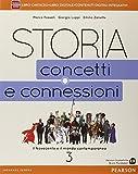 Storia. Concetti e connessioni. Per le Scuole superiori. Con e-book. Con espansione online: 3