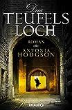 'Das Teufelsloch: Roman' von Antonia Hodgson