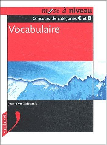 Vocabulaire. Concours de catégories C et B