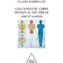 Canons du corps humain au XIXè siècle (Les)