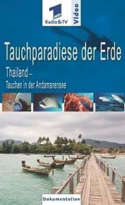 Taucherparadiese der Erde - Thailand: Tauchen in der Andamanensee [VHS]