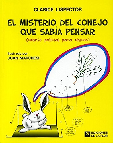 El misterio del Conejo que sabia pensar/ The Mystery of the Rabbit That New How to Think