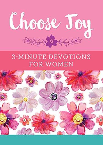 Choose Joy: 3-Minute Devotions for Women