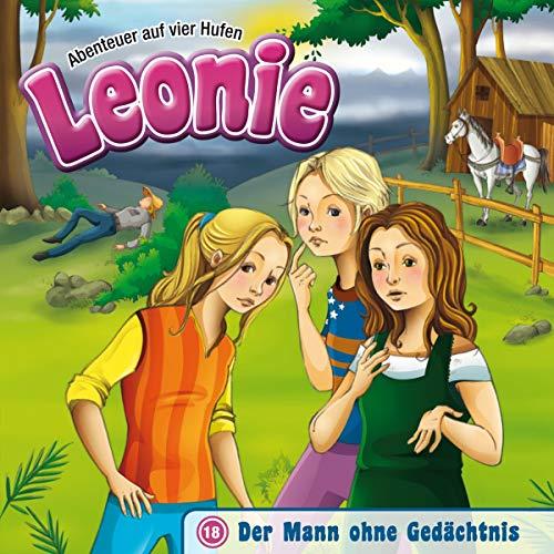 Leonie - Der Mann ohne Gedächtnis (18) (Abenteuer auf vier Hufen, Band 18) - Für Kinder Cd Auf Bücher