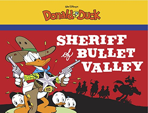 Sheriff of Bullet Valley: Starring Walt Disney's Donald Duck por Carl Barks
